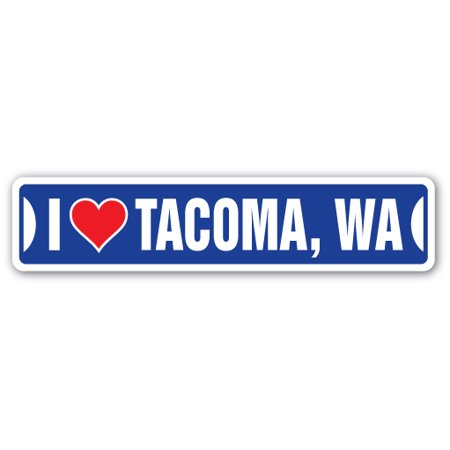 I LOVE TACOMA, WASHINGTON Street Sign wa city state us wall road décor gift