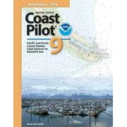 U.S. Coast Pilot 9: Alaska: Cape Spencer to Beaufort 2018, 36th Edition
