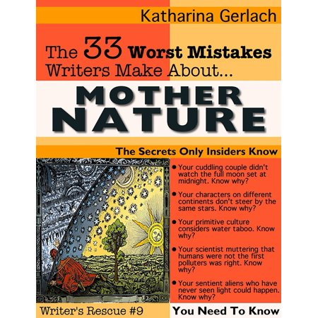 The 33 Worst Mistakes Writers Make About Mother Nature - eBook