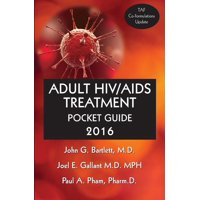 Adult Hiv/AIDS Treatment Pocket Guide 2016