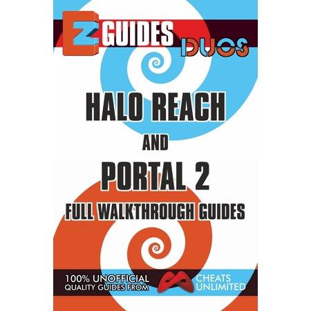 EZ Guides: Duos - HALO Reach and PORTAL 2 Full Walkthrough Guides - eBook ()