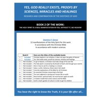YES, GOD REALLY EXISTS, PROOFS BY SCIENCES, MIRACLES AND HEALINGS - eBook