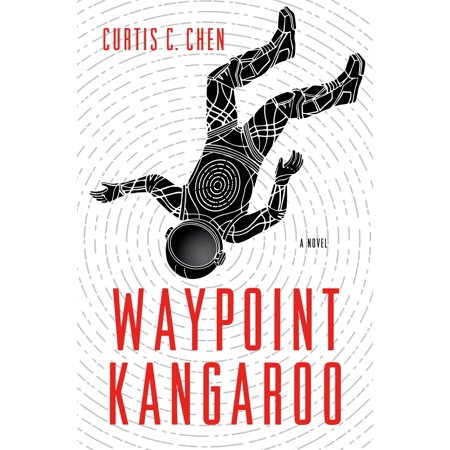 Waypoint Kangaroo : A Novel (Kangaroo Series)