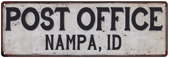 NAMPA, ID POST OFFICE Vintage Look Metal Sign Chic Retro ...