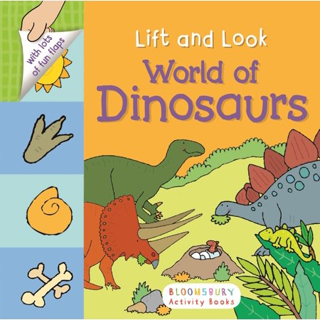 Lift and Look: World of Dinosaurs
