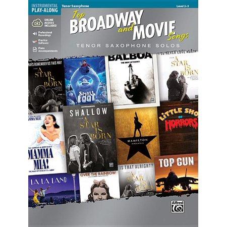 Top Broadway & Movie Songs Instrumental Solos : Tenor Saxophone Solos; Includes Online Media ()