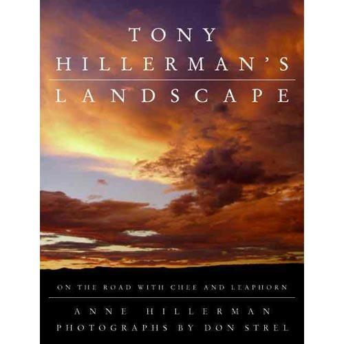 Tony Hillerman's Landscape: On the Road with an American Legend