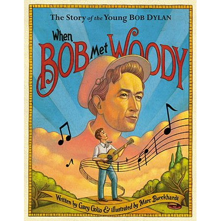 When Bob Met Woody : The Story of the Young Bob
