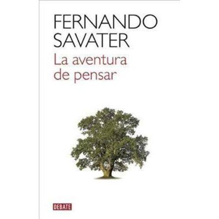 La Aventura De Pensar  The Adventure Of Thinking