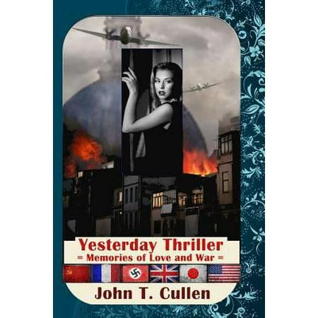 Yesterday Thriller: Memories of Love and War 1942-1992