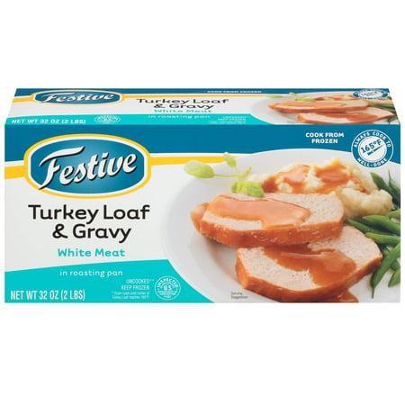 Festive White Meat Turkey Loaf Gravy In Roasting Pan 32 Ounce