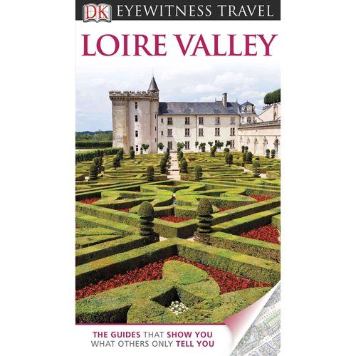 Dk Eyewitness Travel Loire Valley