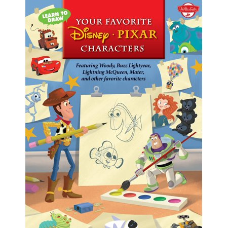 Learn to Draw Your Favorite Disney∙pixar Characters : Featuring Woody, Buzz Lightyear, Lightning McQueen, Mater, and Other Favorite Characters (Buzz Lightyear And Woody Halloween Costumes)