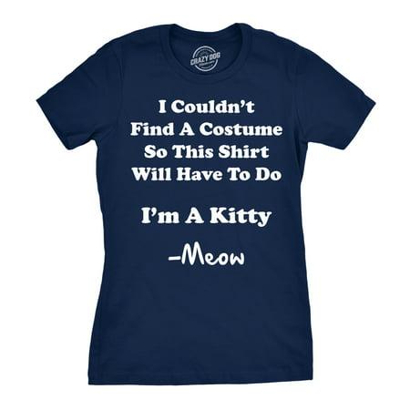 Women's I'm A Kitty Meow Halloween Costume T Shirt Funny Cat Shirt For Women](Funny Halloween Cats)