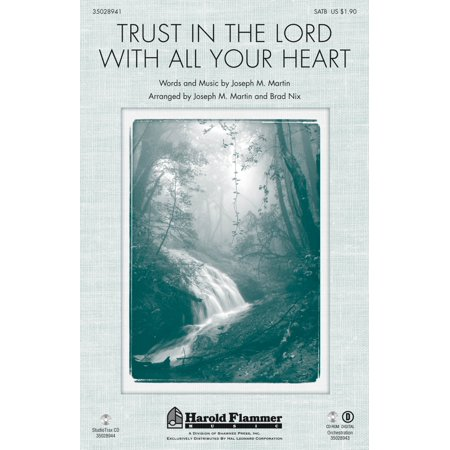 Shawnee Press Trust in the Lord with All Your Heart SATB arranged by Joseph M. (Serve The Lord With All Your Heart)