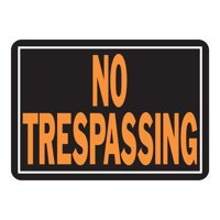 10X14 NO TRESPASSING SIGN