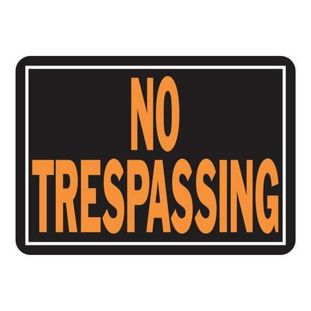 Trespassing Wall - 10X14 NO TRESPASSING SIGN
