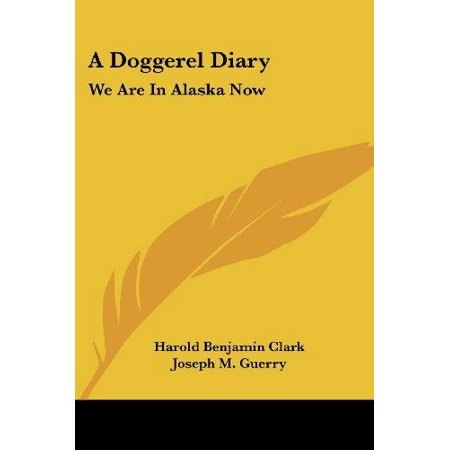 A Doggerel Diary: We Are in Alaska Now - image 1 of 1
