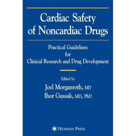Cardiac Safety Of Noncardiac Drugs  Practical Guidelines For Clinical Research And Drug Development