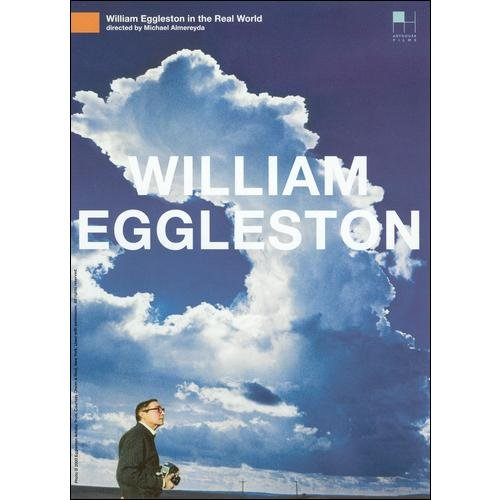 William Eggleston: In The Real World