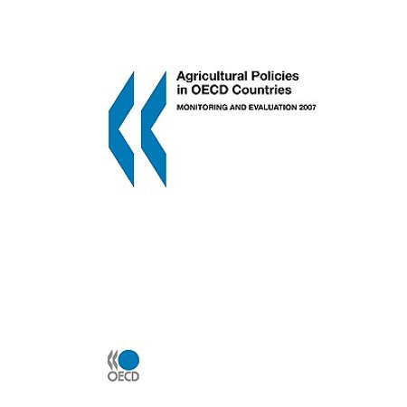 Agricultural Policies in OECD Countries 2007 : Monitoring