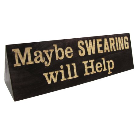 Maybe Swearing Will Help Funny Desk Name Plate Wood Sign Office Gag Gift (Funny Gravestone Names)