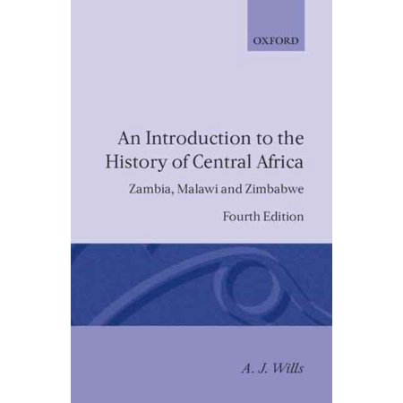 An Introduction to the History of Central Africa: Zambia, Malawi and Zimbabwe