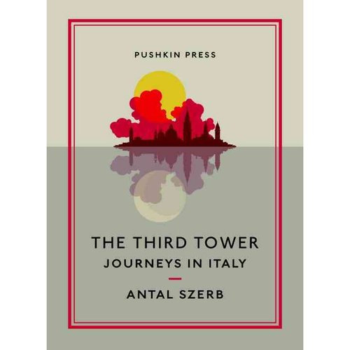 The Third Tower: Journeys in Italy
