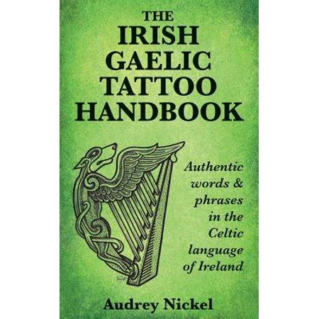 Halloween Phrases In Irish (The Irish Gaelic Tattoo Handbook : Authentic Words and Phrases in the Celtic Language of)