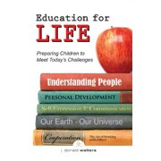 Education for Life : Preparing Children to Meet Today's Challenges