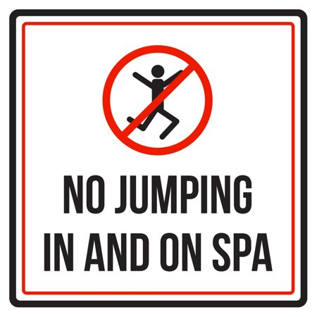 821e32a65b61 No Jumping In And On Spa Swimming Pool Hot Tub   Spa Warning Sign - 9x9 -  Walmart.com