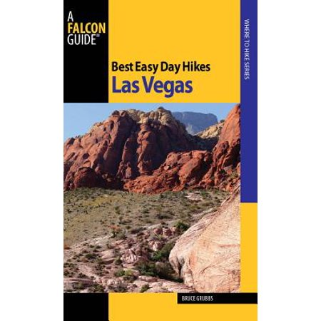 Best Easy Day Hikes Las Vegas - eBook (Best Bingo In Las Vegas)