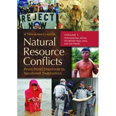 Natural Resource Conflicts  From Blood Diamonds To Rainforest Destruction