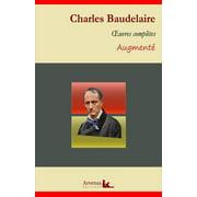 Charles Baudelaire : Oeuvres complètes et annexes (annotées, illustrées) - eBook