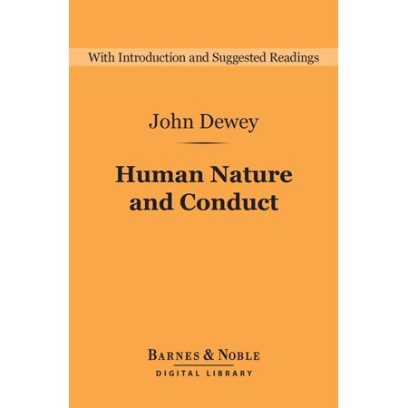 Human Nature and Conduct (Barnes & Noble Digital Library) -