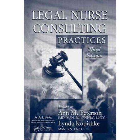 Legal Nurse Consulting Practices