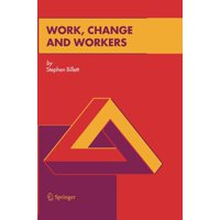 Work, Change and Workers (Hardcover)