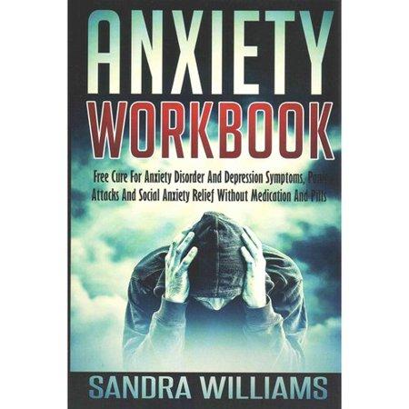 Cahier d'exercices d'anxiété- Cure libre pour le trouble d'anxiété et les symptômes de dépression attaques de panique et d