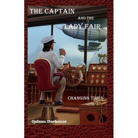 The Captain and the Lady Fair: Changing Times - image 1 de 1