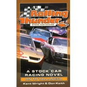 Rolling Thunder Stock Car Racing: On To Talladega - eBook