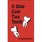 It Only Cost Two Teeth - eBook