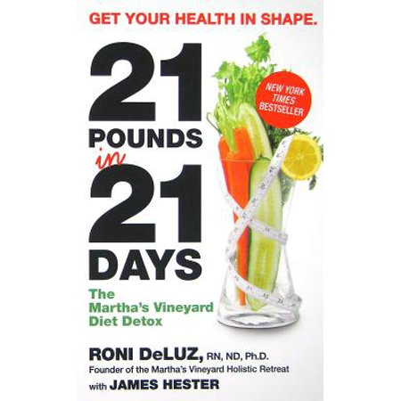 21 Pounds in 21 Days : The Martha's Vineyard Diet