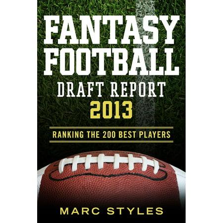 Fantasy Football Draft Report 2013 - eBook
