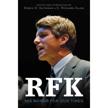 RFK : His Words for Our Times (Same Word 4 Times In A Row)