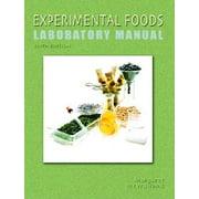 Experimental Foods Laboratory Manual