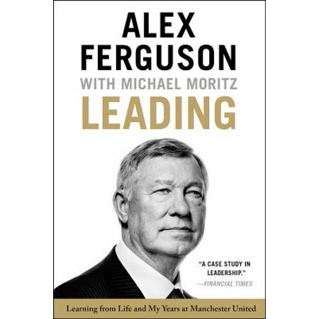 - Leading : Learning from Life and My Years at Manchester United