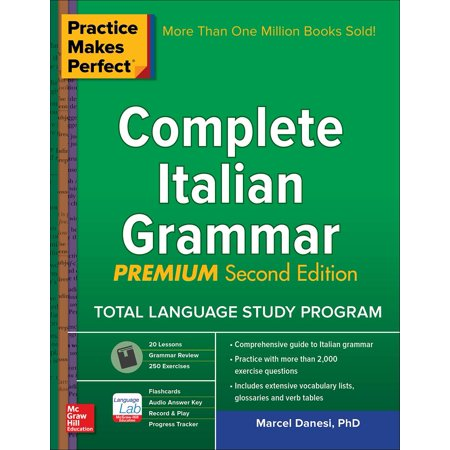 Practice Makes Perfect  Complete Italian Grammar  Premium Second Edition