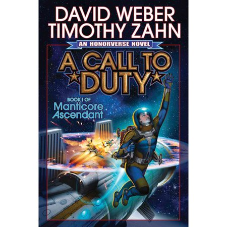 A Call to Duty: A Novel of the Honoverse by