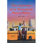 The Journey of a Thousand Naira Note: The Journey of a Thousand Naira Note (Hardcover)