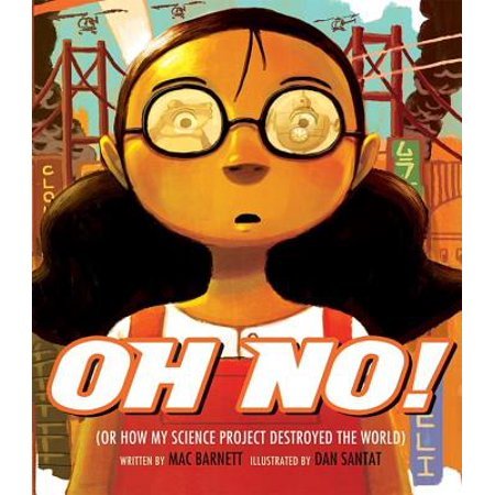 Oh No! : Or How My Science Project Destroyed the World - Science World Halloween Review